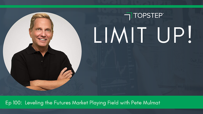 Leveling the Playing Field with Pete Mulmat: Limit Up!