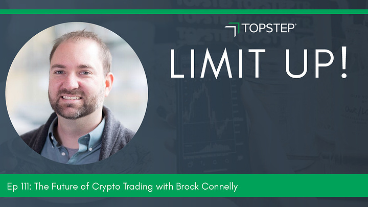 The Future of Crypto Trading With Brock Connelly