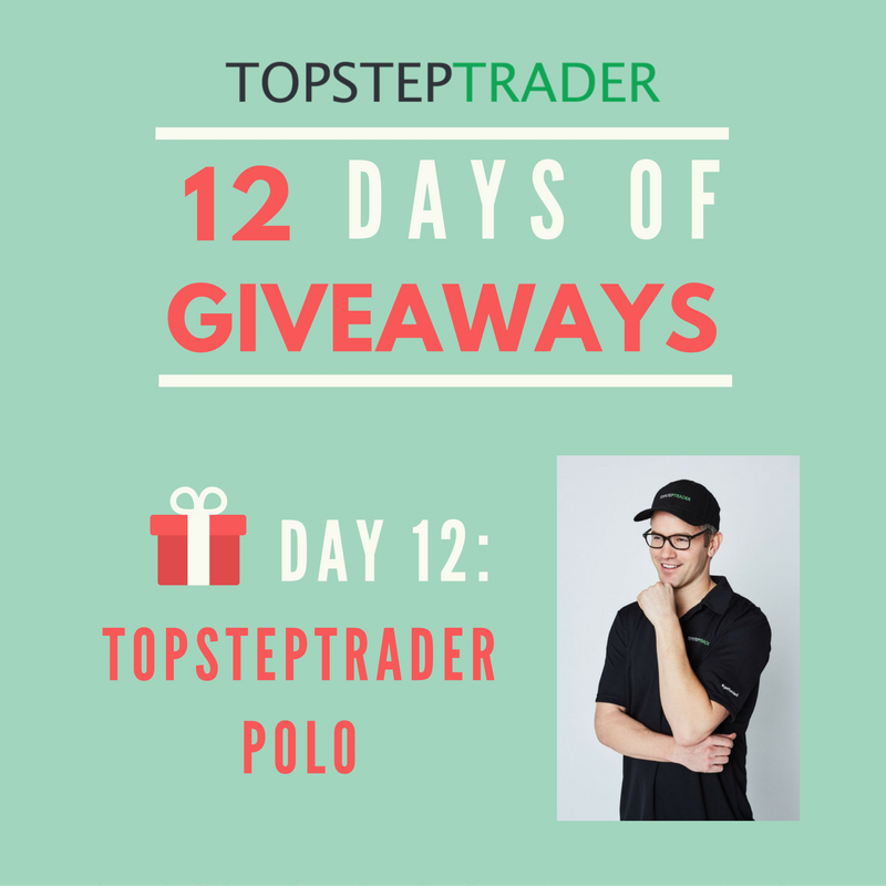 Day 12 - TopstepTrader 12 Days of Giveaways