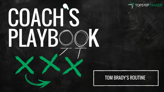 What Traders Should Learn from Tom Brady's Work Ethic