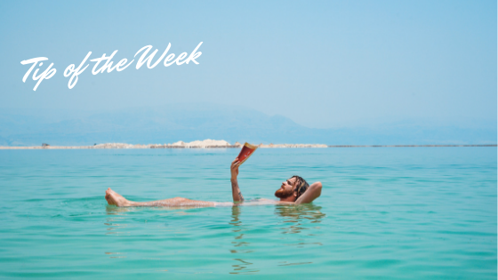 Tip of the Week: Take a Break