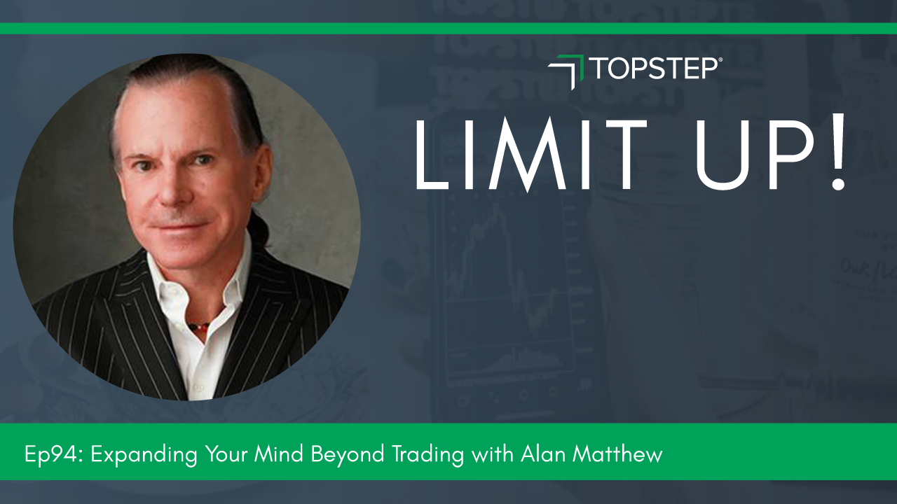 Let's Get Weird! Expanding Your Mind Beyond Trading With Alan Matthew