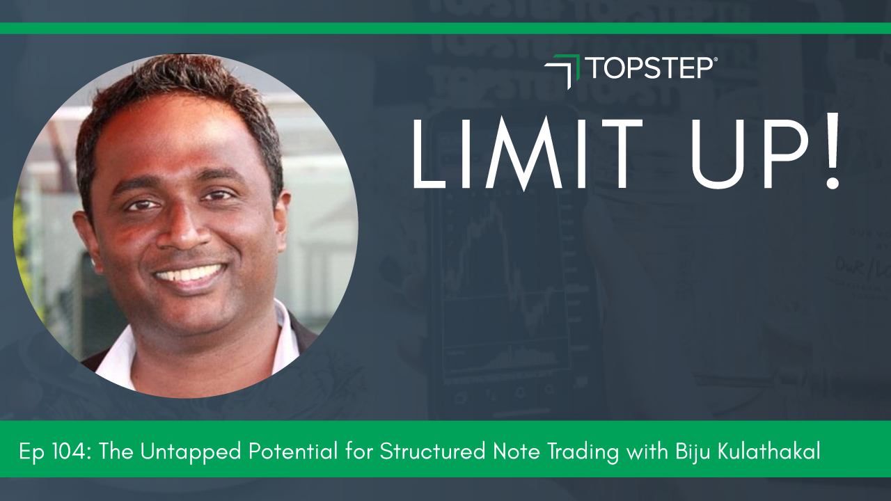 The Untapped Potential for Structured Note Trading with Biju Kulathakal