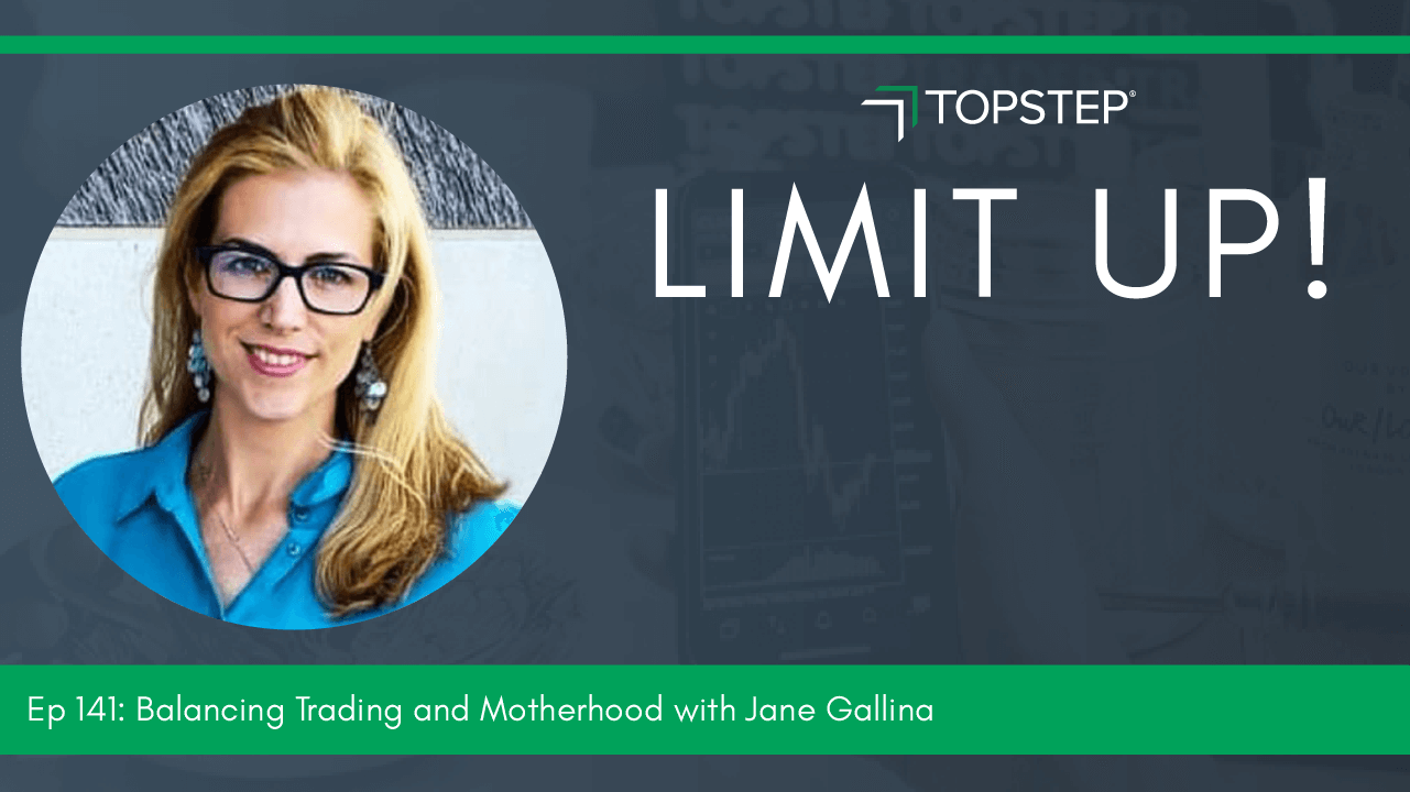 Jane Gallina - Limit Up Podcast