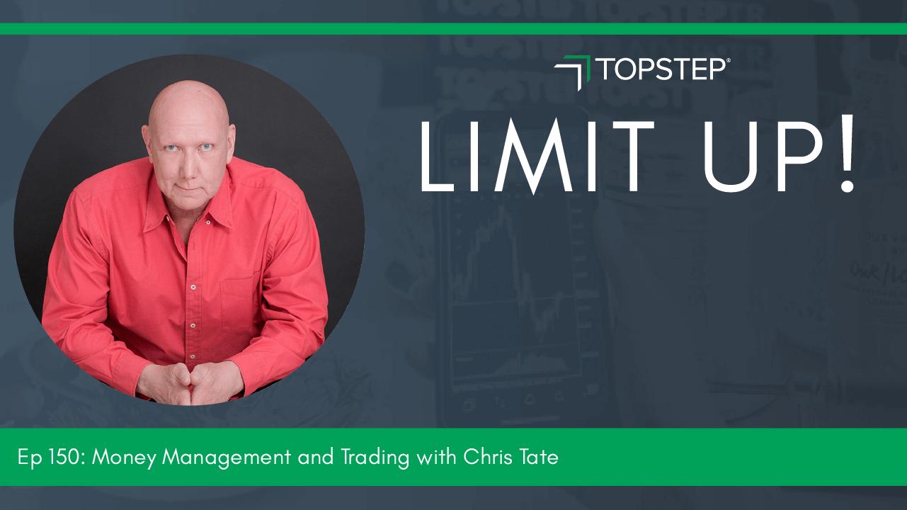 Money Management and Trading with Chris Tate